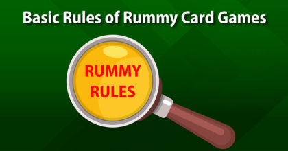 Basic Rules of Rummy Card Games