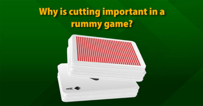 Why is cutting important in a rummy game?