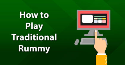 How to Play Traditional Rummy
